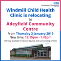 Windmill Child Health Clinic moving to Adeyfield Community Centre in the New Year